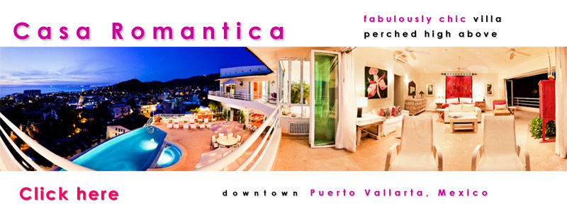 Casa Romantica - Modern luxury vacation rental villa overlooking the church of Guadalupe, downtown Puerto Vallarta, Mexico